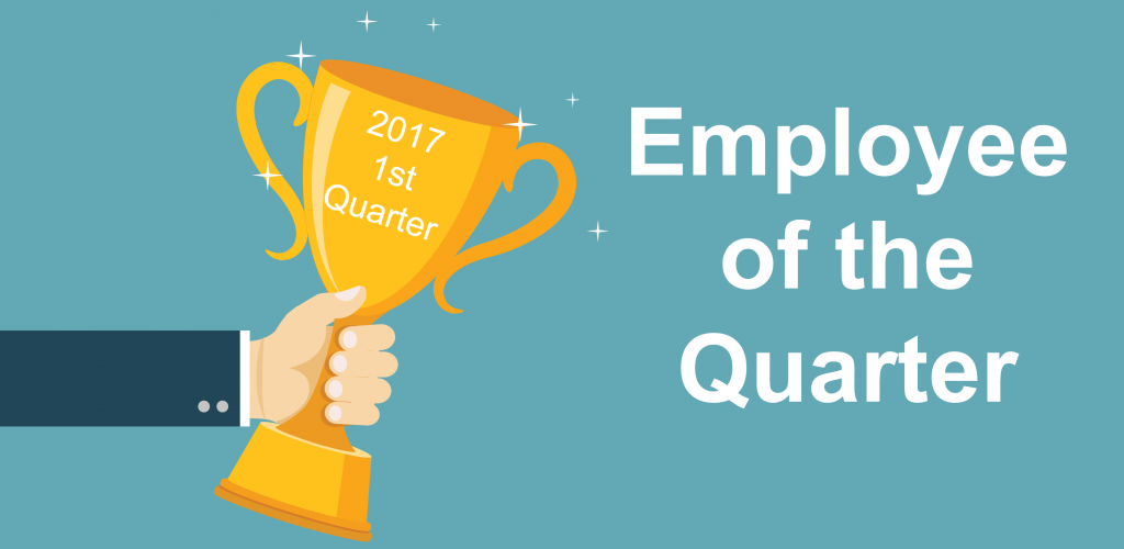 Employee of the Quarter Trophy - 2017 1st Quarter